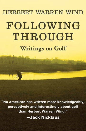 Following Through - Writings on Golf - cover