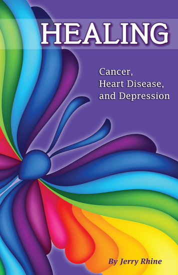Healing - Cancer Heart Disease and Depression - cover