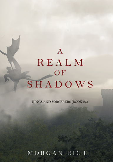 A Realm of Shadows (Kings and Sorcerers--Book 5) - cover