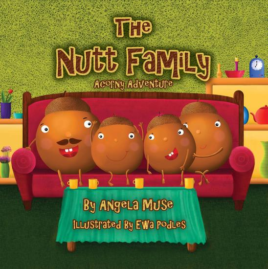 The Nutt Family: An Acorny Adventure - cover