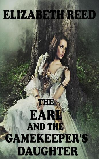 The Earl and the Gamekeeper's Daughter - cover