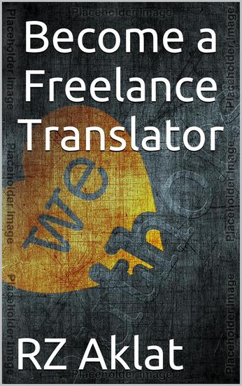 Become a Freelance Translator - cover
