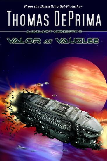 Valor at Vauzlee - A Galaxy Unknown #2 - cover