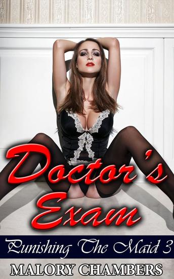 Doctor's Exam - Punishing The Maid #3 - cover