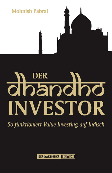 Der Dhandho-Investor - So funktioniert Value Investing auf Indisch - cover