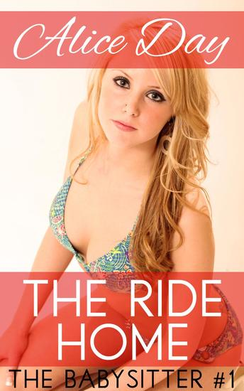 The Ride Home - The Babysitter #1 - cover