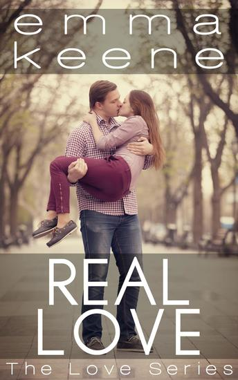 Real Love - The Love Series #4 - cover