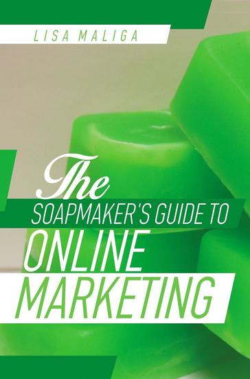 The Soapmaker's Guide to Online Marketing - cover