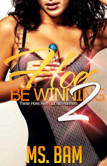 Hoes Be Winning 2: ( These Hoes Ain't Got No Manners! ) - Hoes Be Winning #2 - cover