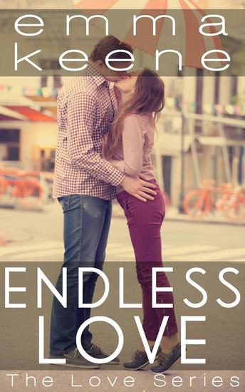Endless Love - The Love Series #3 - cover