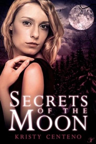 Secrets of the Moon - Secrets of the Moon Series #1 - cover