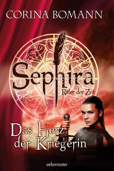 Sephira Ritter der Zeit - Das Herz der Kriegerin - cover