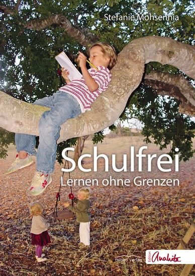 Schulfrei - Lernen ohne Grenzen - cover