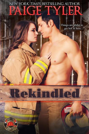Rekindled - Dallas Fire & Rescue #1 - cover