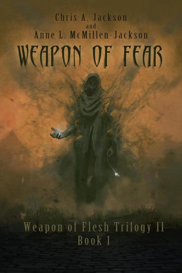 Weapon of Fear: Weapon of Flesh Trilogy II Book 1 - Weapon of Flesh Series #4 - cover