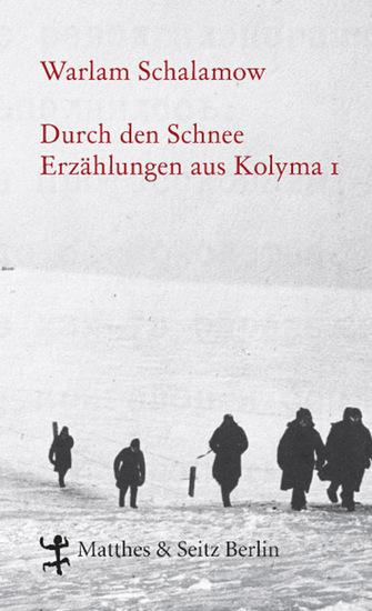 Durch den Schnee - Erzählungen aus Kolyma 1 - cover