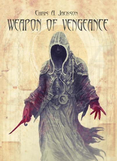 Weapon of Vengeance: Weapon of Flesh Trilogy Book 3 - Weapon of Flesh Series #3 - cover