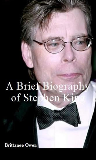 A Brief Biography of Stephen King - cover