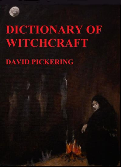 Dictionary of Witchcraft - cover