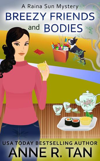Breezy Friends and Bodies - A Raina Sun Mystery #3 - cover