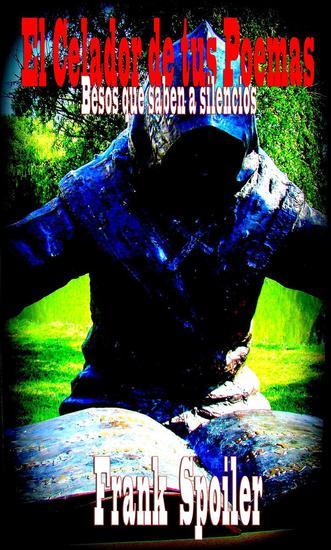 El Celador de tus poemas - cover
