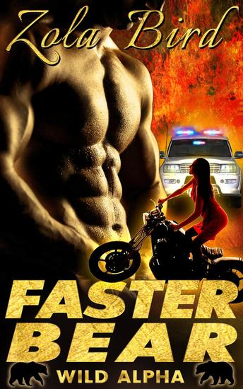 Faster Bear (Paranormal Shifter Romance) - Wild Alpha Shifter Mates #3 - cover