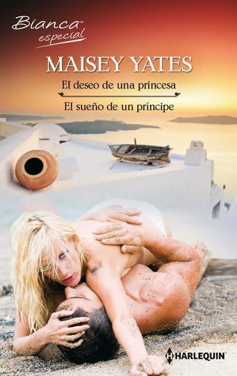 El deseo de una princesa El sueño de un príncipe - cover