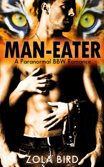 Man-Eater: Paranormal BBW Romance - Tiger Mates #1 - cover