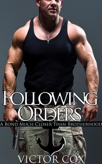 Following Orders - Gay Military Erotica - cover