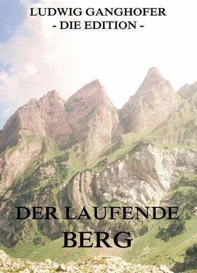 Der laufende Berg - Erweiterte Ausgabe - cover