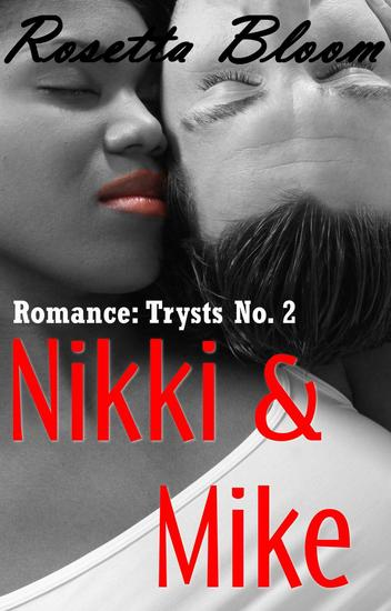 Nikki & Mike - Romance Trysts #2 - cover