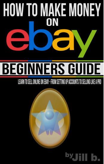 How to Make Money on eBay - Beginner's Guide - How to Make Money on eBay #1 - cover