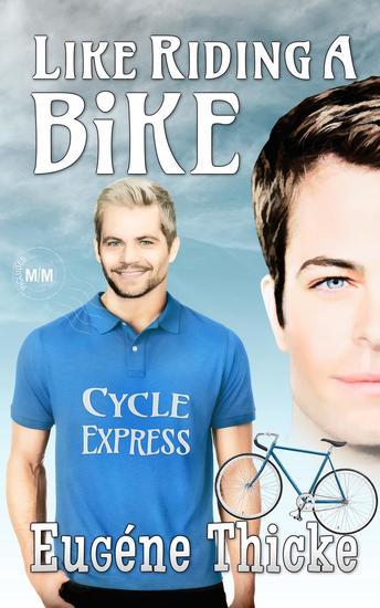 Like Riding A Bike - Like Riding A Bike (Ken & Michael) #1 - cover