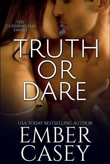 Truth or Dare (The Cunningham Family #2) - The Cunningham Family #2 - cover