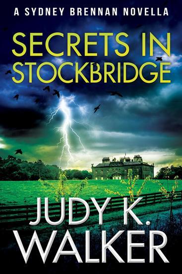 Secrets in Stockbridge: A Sydney Brennan Novella - Sydney Brennan PI Mysteries #2 - cover