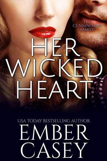 Her Wicked Heart (The Cunningham Family #3) - The Cunningham Family #3 - cover