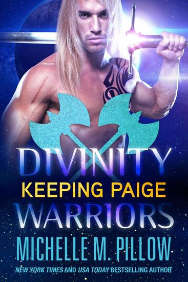 Keeping Paige - Divinity Warriors  3
