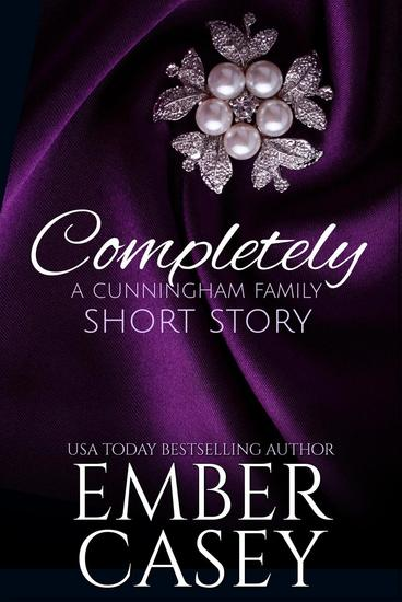 Completely: A Short Story (The Cunningham Family #45) - The Cunningham Family - cover