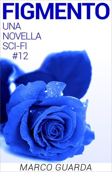 Figmento - Storie Sci-Fi #12 - cover