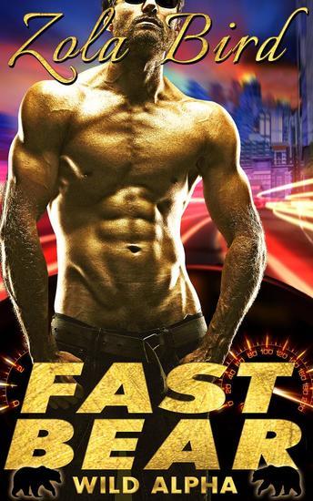 Fast Bear (Paranormal BBW Shifter Romance) - Wild Alpha Shifter Mates #2 - cover