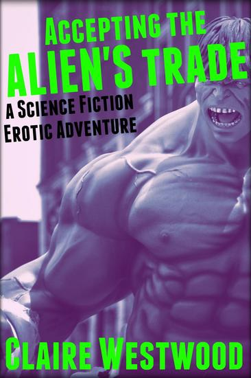 Accepting the Alien's Trade: A Science Fiction Erotic Adventure - Gallant's Grace #2 - cover