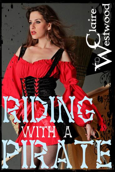 Riding With a Pirate - The Pirate's Deal #2 - cover