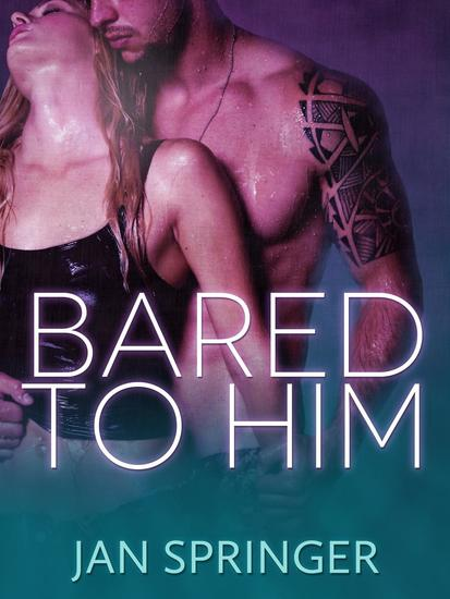 Bared to Him - cover