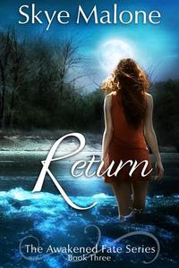 Return - Awakened Fate #3