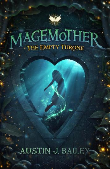 The Empty Throne: A Magemother Novella - Magemother #2 - cover