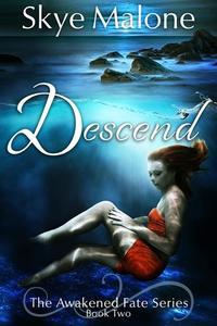 Descend - Awakened Fate #2