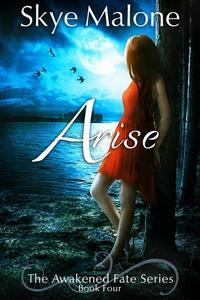 Arise - Awakened Fate #4