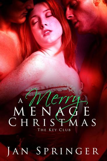 A Merry Menage Christmas - The Key Club #3 - cover