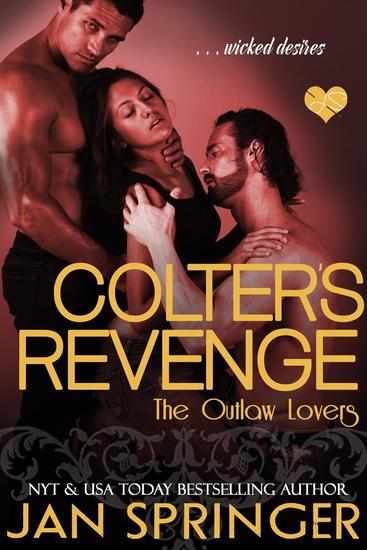 Colter's Revenge - The Outlaw Lovers #3 - cover