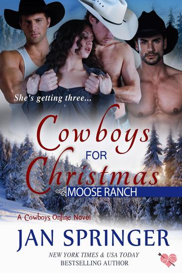 Cowboys for Christmas - Cowboys Online : Moose Ranch #1 - cover